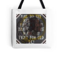 Hail to the redskins Tote Bag