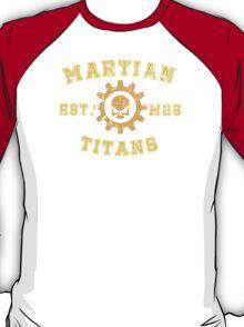 Sports Team: The Martian Titans T-Shirt