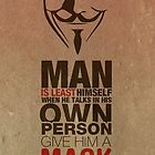 Man is least himself when he talks in his own person give him a mask and he will tell you the truth by INoyZz