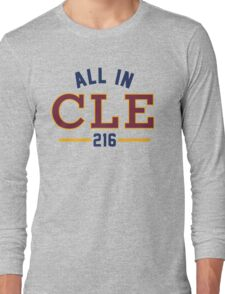 All in CLE 216 Long Sleeve T-Shirt