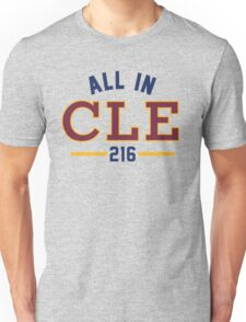 All in CLE 216 Unisex T-Shirt