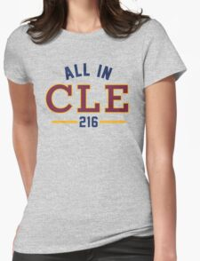 All in CLE 216 Womens Fitted T-Shirt