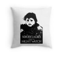 Samwell Tarly - Sorry Ladies, I'm on the Night Watch Throw Pillow