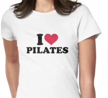 I love Pilates Womens Fitted T-Shirt