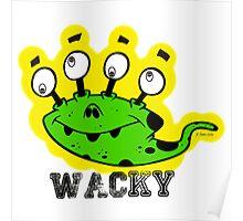 Wacky Alien by Jeronimo Rubio 2016 Poster
