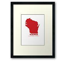 Wisconsin - your best bet for a serial killer Framed Print