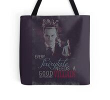Every fairytale needs a good old, old-fashioned villain. Tote Bag