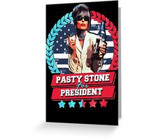 pasty for president Greeting Card
