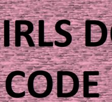 Girls do code Sticker