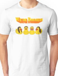 We're Ducked T-Shirt