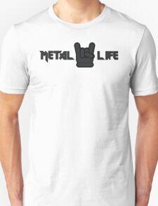 Metal Life T-Shirt
