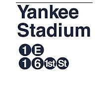 Yankee Stadium Subway Sign w Photographic Print