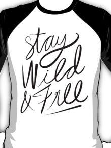 Stay Wild & Free T-Shirt