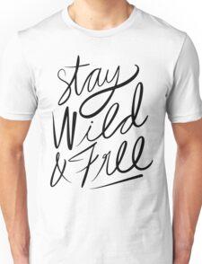 Stay Wild & Free Unisex T-Shirt