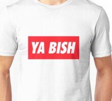 Ya Bish Typography Unisex T-Shirt