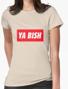 Ya Bish Typography Womens Fitted T-Shirt