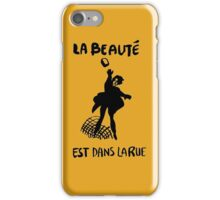 Beauty Is in the Street (black) iPhone Case/Skin