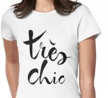 Très Chic Womens Fitted T-Shirt
