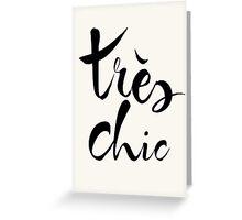Très Chic Greeting Card