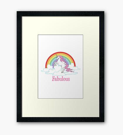 Fabulous. Framed Print