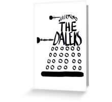 Never Mind the Daleks Greeting Card