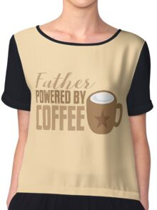 Father powered by COFFEE Chiffon Top