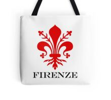 FIRENZE - FLORENCE - ITALY Tote Bag