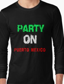 PARTY ON T-SHIRTS Long Sleeve T-Shirt