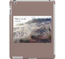 A new day iPad Case/Skin