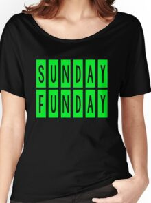 SUNDAY FUNDAY Women's Relaxed Fit T-Shirt