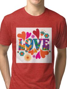 Sixties style mod pop art psychedelic colorful Love text design Tri-blend T-Shirt