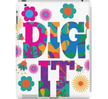 Sixties style mod pop art psychedelic colorful Dig It text design iPad Case/Skin