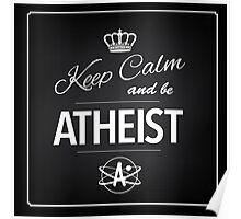 Atheism Keep calm design Poster