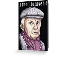 Richard Wilson plays Victor Meldrew Greeting Card