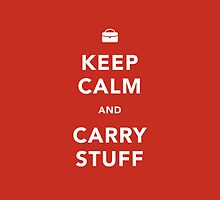 Keep Calm and Carry Stuff by Amy Lewis