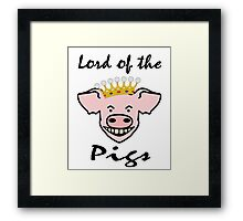 Lord of the pigs Framed Print
