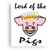 Lord of the pigs Canvas Print