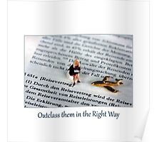 Outclass Them in the Right Way Poster