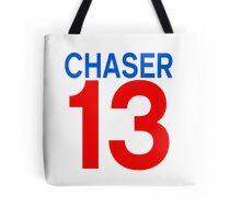 Chaser13 Tote Bag