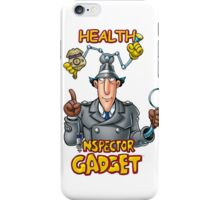 Health Inspector Gadget iPhone Case/Skin