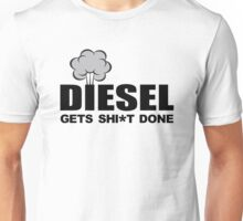 Diesel Gets Sh*t Done Unisex T-Shirt