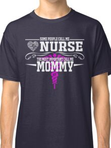 best gift for nurse mommy Classic T-Shirt