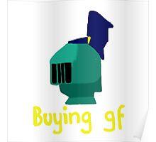 Buying GF Poster