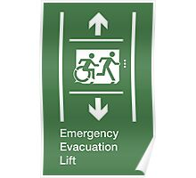 Emergency Evacuation Lift Sign, Right Hand Down and Up Arrows, with the Accessible Means of Egress Icon and Running Man, part of the Accessible Exit Sign Project Poster