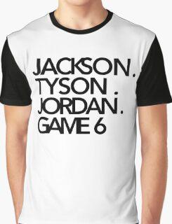 Jackson. Tyson. Jordan. Game 6   -   Jay-Z & Kanye West Graphic T-Shirt