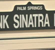 FRAMED STREET SIGN FRANK SINATRA DRIVE PALM SPRINGS Sticker