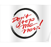 Don't Stop Me Now! Poster