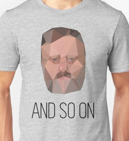 And So On - Slavoj Zizek Unisex T-Shirt