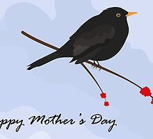 Happy Mother's Day / Blackbird by Jacqueline Turton