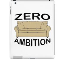 zero ambition iPad Case/Skin